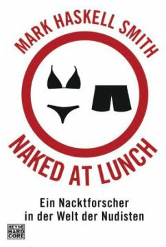 Haskell Smith Naked at Lunch